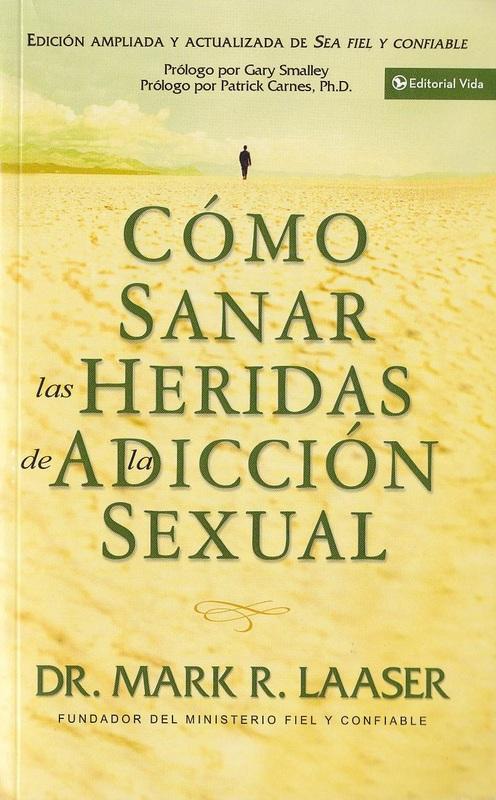 Cómo sanar las heridas de la adicción sexual